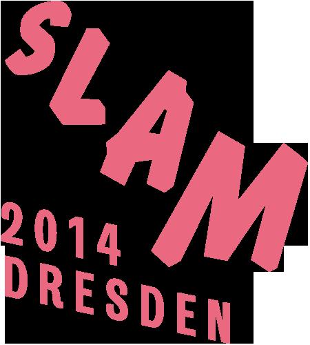 DIE 18. DEUTSCHSPRACHIGEN MEISTERSCHAFTEN IM POETRY SLAM - 2014 in DRESDEN